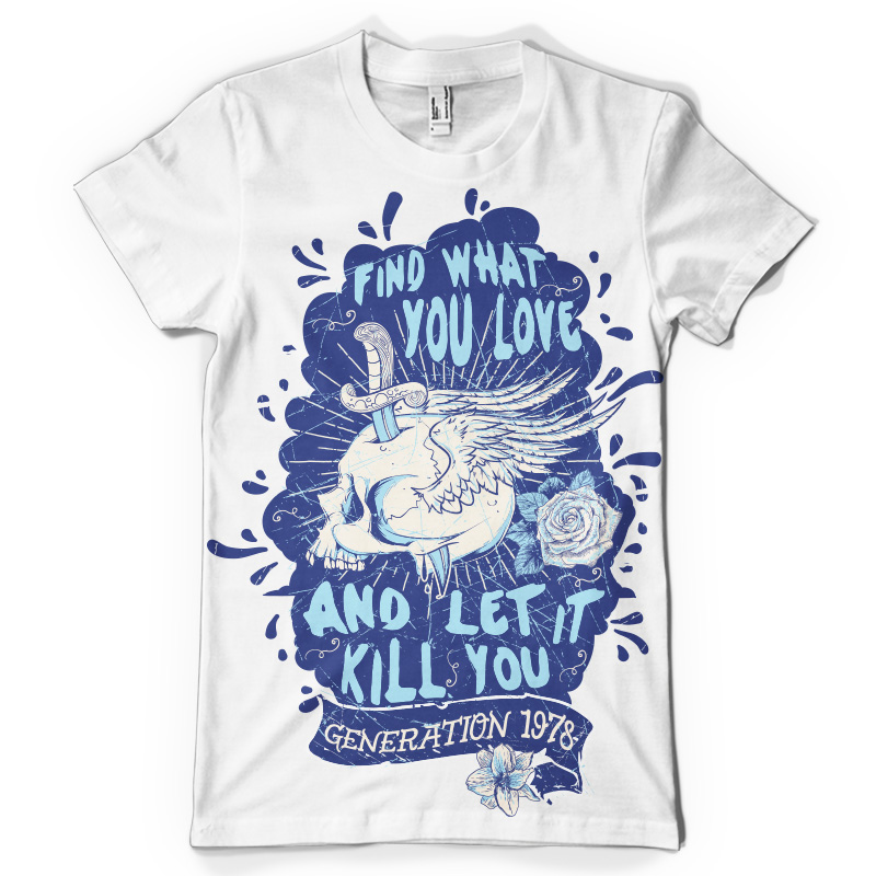 Find What You Love T-shirt template