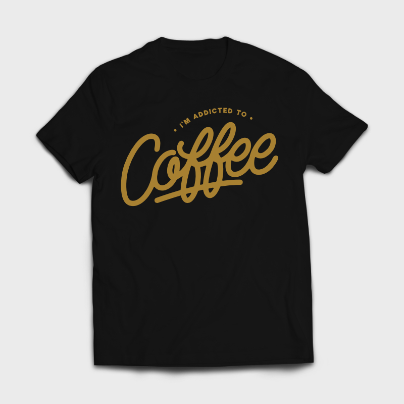 ADDICTED TO COFFEE  Monoline Lettering Tee shirts